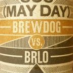 BrewDog vs. BRLO SOS (May Day)