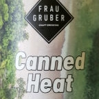 Frau Gruber Canned Heat