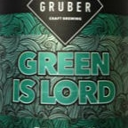 Frau Gruber Green Is Lord