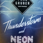 Frau Gruber Thunderstorms & Neon Lights