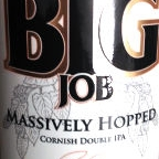 St Austell Big Job Massively Hopped Cornish Double IPA
