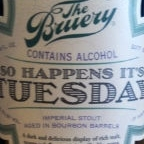 The Bruery So happens it's Tuesday