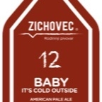 Zichovec Baby It's Cold Outside 12°
