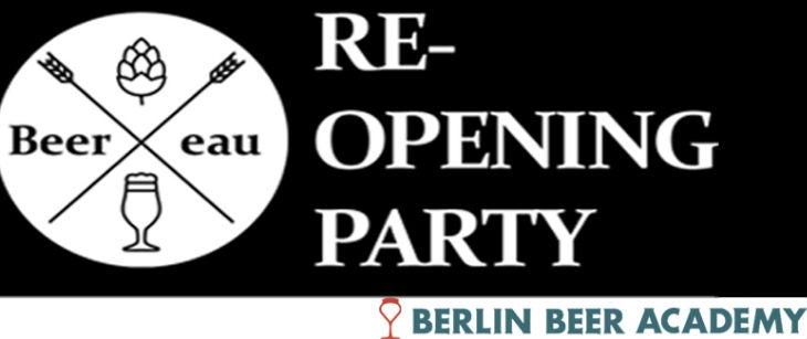Re-Opening PARTY – Beer:eau @Berlin Beer Academy